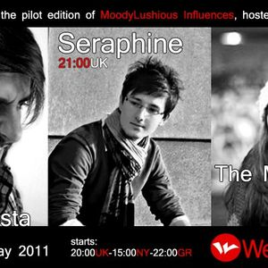 MoodyLushious Influences Episode 1 (Guest Mix By Seraphine) (May 2011 Edition)