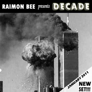 """Sesión Enero 2011 """"Decade"""" Mixed by Raimon Bee"""