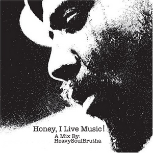 Honey, I Live Music!