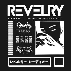 #002: Revelry Radio: Featuring Paul Dluxx