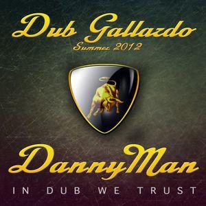 DannyMan Reggae Dub mix Gallardo