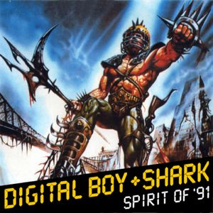 Digital Boy + Shark: Spirit of '91 Mix