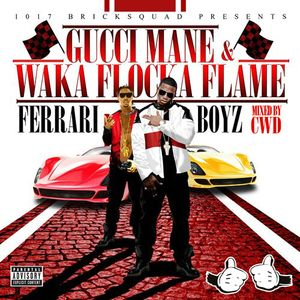 Gucci Mane & Waka Flocka Flame - Ferrari Boyz (Mixed by CWD)