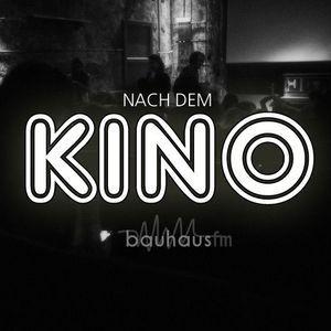 Nach Dem Kino 29 (Sendung vom 15.Mai 2017)