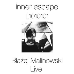 Inner Escape Podcast L1010101 Blazej Malinowski Live