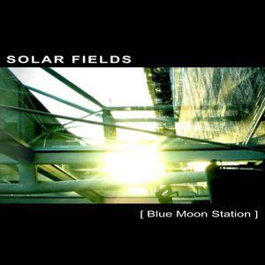 Solar Fields - Blue Moon Station ( 2003 )