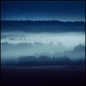 """""""Silence"""" - Indie Downtempo/Chillwave Mix"""