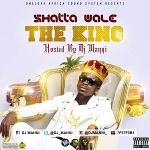DJ MANNI SHATTA WALE THE KING VOL.1