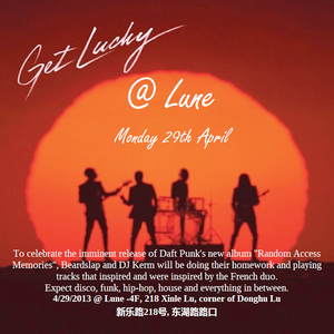 Get Lucky @ Lune 4/29 Warm Up