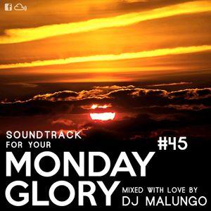 Monday Glory #45