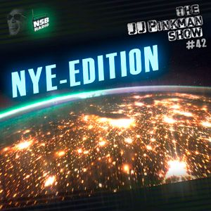 The JJPinkman Show - NYE-Edition [NO42]