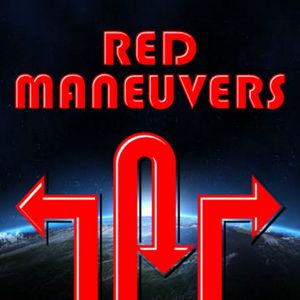 Red Maneuvers Episode 32 - She Blinded Me with Science!