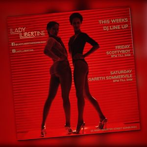 Late Nights - Lady Libertine Ft Scottieboyuk 21/12/19.