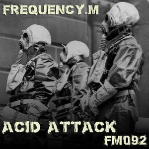 Acid Attack (fm092)