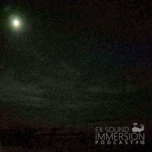 EX SOUND - IMMERSION pt.18