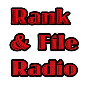 Rank and File Radio - May 16, 2012