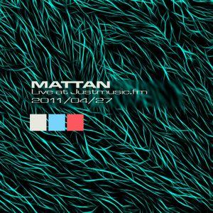 Mattan live at Justmusic.fm 2011.04.27