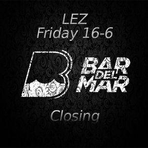 Lez - Closing Bar Del Mar (16-06-2017)