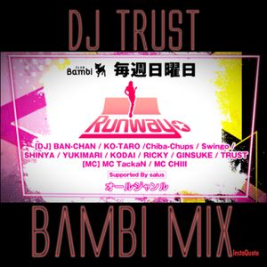 DJ TRUST CLUB@Bambi MiX