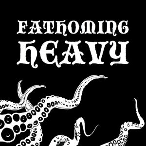 Fathoming Heavy Episode 2: Todd Meister of Dispirit