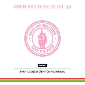Shrn Radio Show Nr. 36