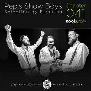 Chapter 041_Pep's Show Boys Selection by Essentia at Cooltura FM