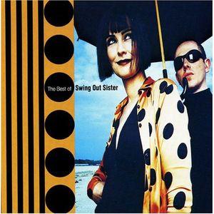 My best of Swing Out Sister - DJ Steve Mak