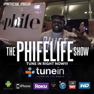 #ThePhifeLifeShow | 8-22-2014