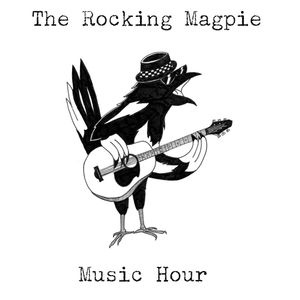 Rocking Magpie Music Hour for Feb/March 2016