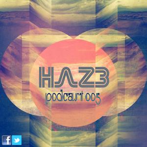 Haz3 - Podcast 005 - Tomorrowland 2011 - Electro|House