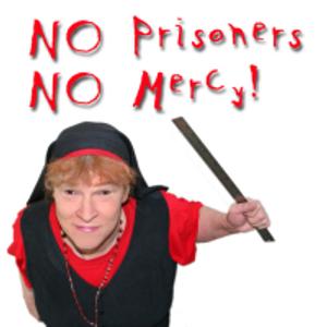 No Prisoners, No Mercy - Show 166