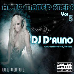 Dj D'alino - Automated Steps Vol5
