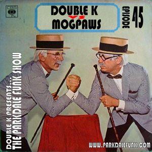 Double K Vs. Mogpaws