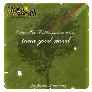 Irie Riddim Soundsystem - Inna good Mood