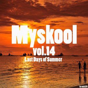 Myskool Vol 14 Last Days of Summer