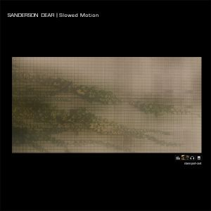 Sanderson Dear - Slowed Motion