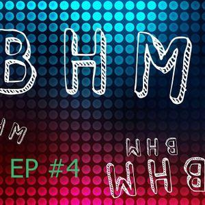 BHM Radio EP.:#4