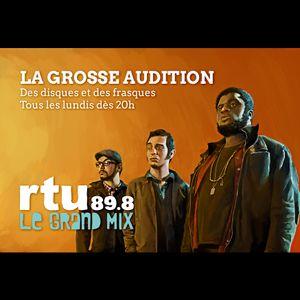 La Grosse Audition : 25 Avr 2016