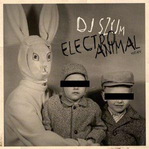 Dj SZUm - Electro Animal (mixtape)