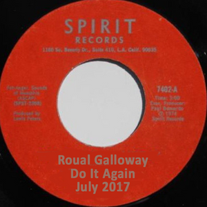 Roual Galloway Do It Again July 2017
