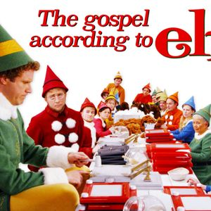 The Gospel According to Elf (week 4)