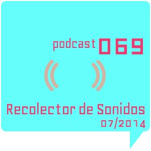 RECOLECTOR DE SONIDOS 069 - 07/2014