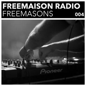 Freemaison Radio 004 - Freemasons
