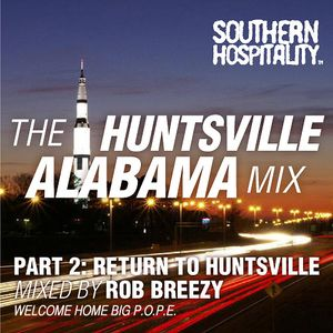 Rob Pursey - 'The Huntsville Alabama Mix Pt. 2'