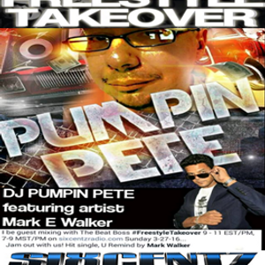 FREESTYLE TAKE OVER W/THE BEAT BOSS ON SIXCENTZRADIO DJ PUMPIN PETE IN THE FREESTYLE MIX