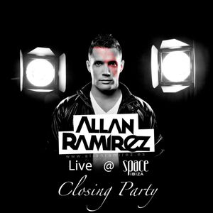 Allan Ramirez Podcast Live @ Space Ibiza Closing 2012