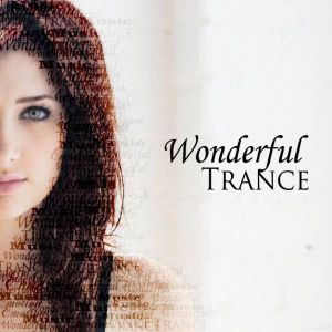 Wonderful Trance Sessions III (Mixed by False Star)