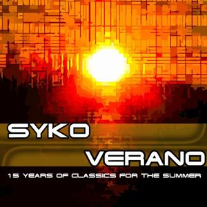 Syko - Verano (15 years of Classics for the Summer) Mixed July 2010