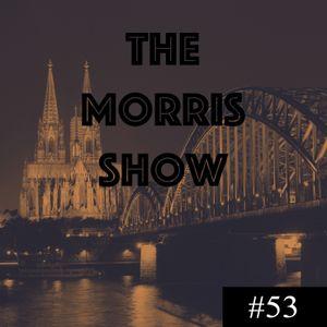 The Morris Show #53