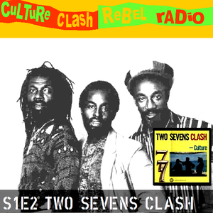 Culture Clash Rebel Radio Episode 2